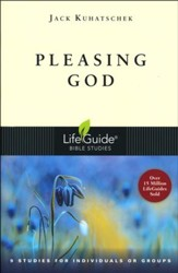 Pleasing God LifeGuide Topical Bible Studies