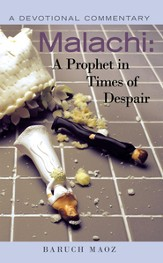 Malachi: A Prophet in Times of Despair: A Devotional Commentary - eBook