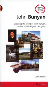 Travel with John Bunyan: Exploring the World of  John Bunyan - Book Club Edition