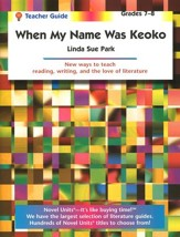 When My Name Was Keoko, Novel Units Teacher's Guide, Grades 7-8