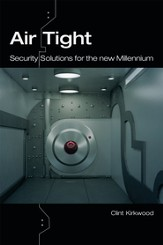 AirTight: Security Solutions for the New Millennium - eBook