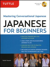 Tuttle Japanese for Beginners: Mastering Conversational Japanese