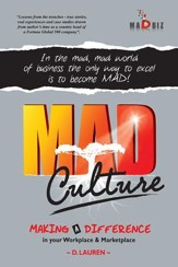 MAD Culture: In the mad, mad world of business the only way to excel is to become MAD! - eBook
