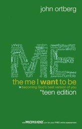 The Me I Want to Be, Teen Edition: Becoming God's Best Version of You - eBook