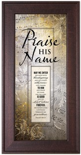 Praise His Name Framed Art