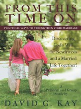 From This Time On: Practical Ways to Strengthen Your Marriage - eBook