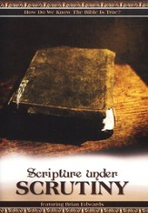 Scripture Under Scrutiny DVD