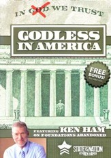State of the Nation with Ken Ham '09: Godless in America DVD