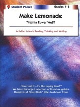 Make Lemonade, Novel Units Student Packet, Grades 7-8