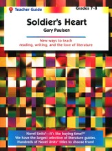 Soldier's Heart, Novel Units Teacher's Guide, Grades 7-8