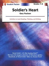 Soldier's Heart Novel Units Student Pack, Grades 7-8