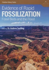 Evidence of Rapid Fossilization: Fossil Beds and the Flood DVD