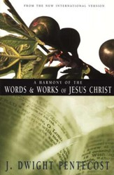 A Harmony of the Words and Works of Jesus Christ  - Slightly Imperfect