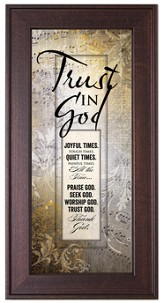Trust In God Framed Art