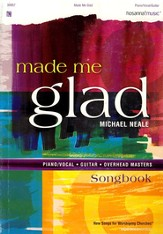 Made Me Glad, Songbook
