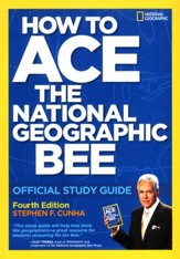 How to Win the National Geographic Bee: Official Study Guide 4th edition