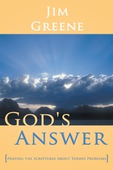 God's Answer: Praying the Scriptures About Todays Problems - eBook
