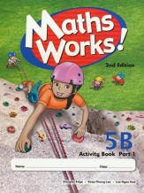 Singapore Math Works! Activity Book 5B, Part 1, 2nd Edition