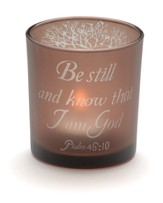 Be Still--Votive Candle Holder