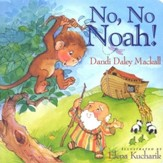 No, No Noah! Board Book