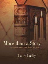 More than a Story: Lessons from the Book of Job - eBook