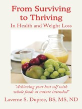 From Surviving to Thriving: In Health and Weight Loss - eBook