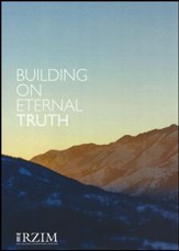 Building on Eternal Truth