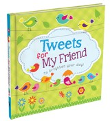 Tweets for My Friend Gift Book