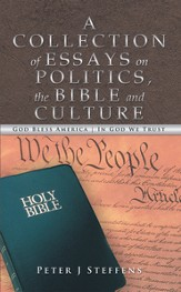A Collection of Essays on Politics, the Bible and Culture - eBook