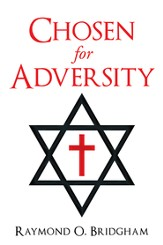 Chosen for Adversity - eBook