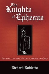 The Knights of Ephesus: Putting on the Whole Armour of God - eBook