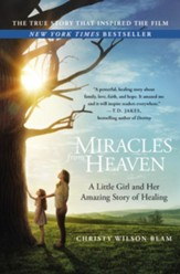 Miracles from Heaven: A Little Girl and Her Amazing Story of Healing, Movie Edition