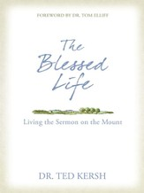 The Blessed Life: Living the Sermon on the Mount - eBook