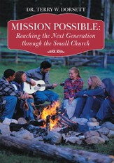 Mission Possible: Reaching the Next Generation through the Small Church - eBook
