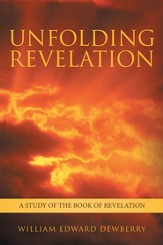 Unfolding Revelation: A study of the book of Revelation - eBook