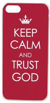 Keep Calm and Trust God, iPhone Cover