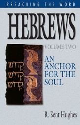 Hebrews (Vol. 2): An Anchor for the Soul - eBook