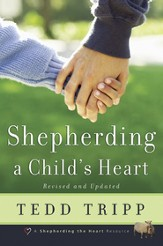 Shepherding a Child's Heart - eBook