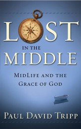Lost in the Middle: Midlife and the Grace of God...  eBook