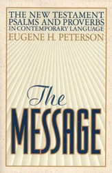 The Message: New Testament with Psalms & Proverbs - Softcover