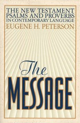 The Message New Testament with PSalms & Proverbs  (slightly imperfect)