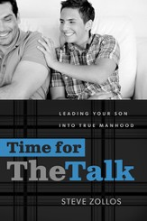 Time for the Talk: Leading Your Son into True Manhood - eBook