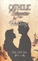 Catholic Etiquette for Weddings
