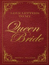 Love Letters to My Queen Bride - eBook