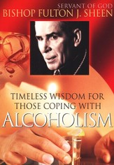 Timeless Wisdom for Those Coping with Alcoholism, DVD