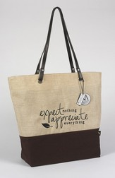 Expect Nothing Appreciate Everything Handbag