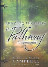 Praying the Bible: Pathway to Spirituality