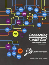 Connecting with God: New Testament Survey Student Edition (Revised)