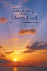 Grieving for the Glory of God: Is There a Tomorrow? - eBook