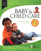 The Complete Guide to Baby & Child Care - revised edition - Slightly Imperfect